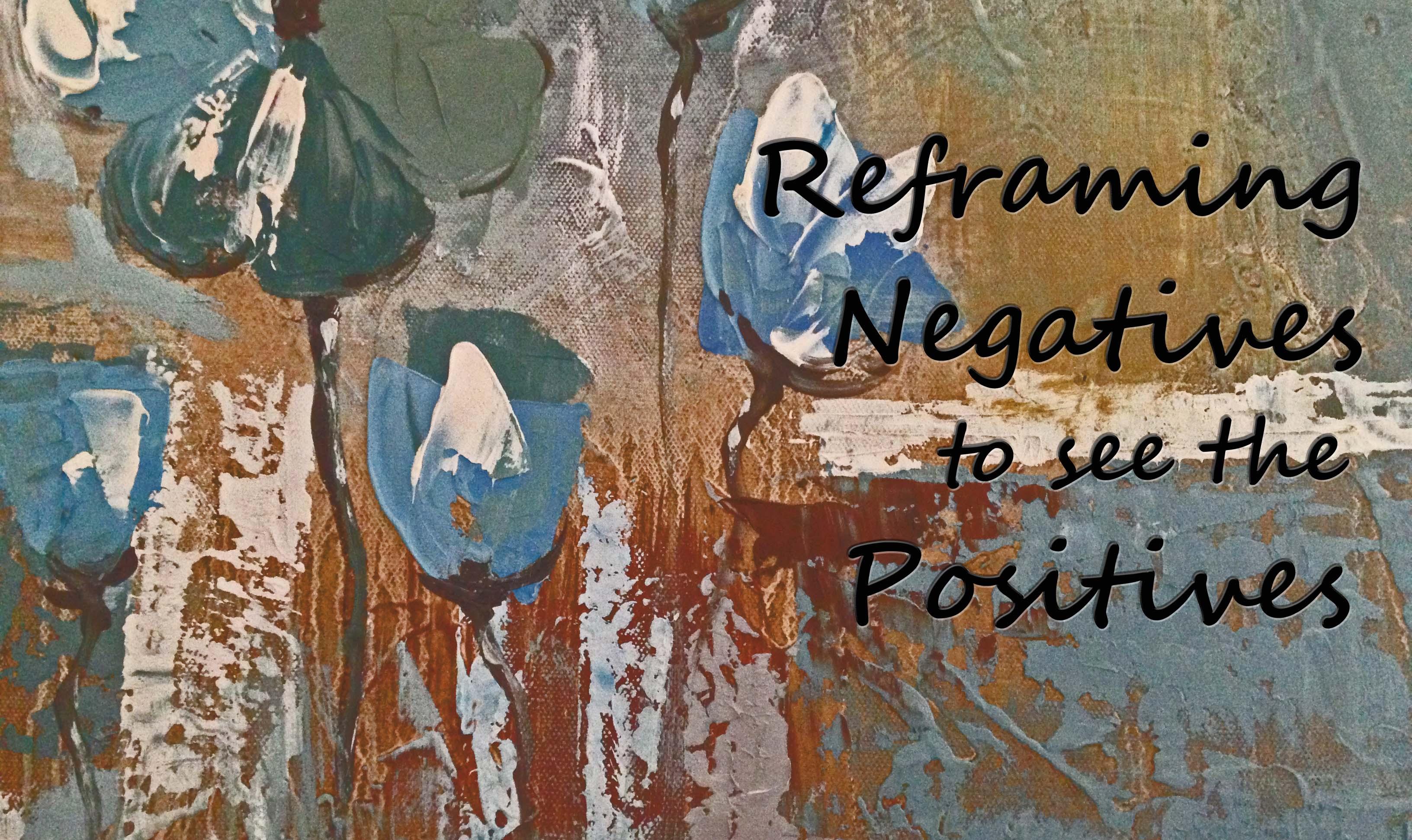 reframing negatives copy